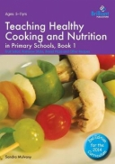 Healthy Cooking and Nutrition for Primary Schools