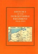 History of the Dorsetshire Regiment 1914-1919