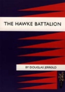 Hawke Battalion: Somme Personal Records of Four Years, 1914-1918