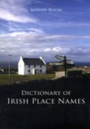 Dictionary of Irish Place Names