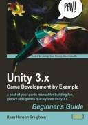 Unity 3.X Game Development by Example Beginner\'s Guide