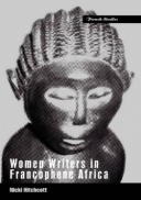 Women Writers in Francophone Africa