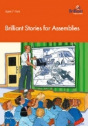 Brilliant Stories for Assemblies