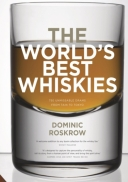 World's Best Whiskies : 750 Unmissable Drams from Tain to Tokyo