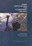 Trade Liberalisation and Environment Linkages
