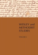 Wesley and Methodist Studies, Volume 2