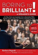 Boring to Brilliant! a Speaker's Guide
