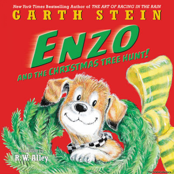 Enzo and the Christmas Tree Hunt Garth Stein R. W. Alley Hardback New Book Free
