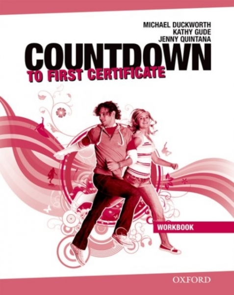 Countdown to First Certificate Workbook Without Key and Students Michael Duckwor