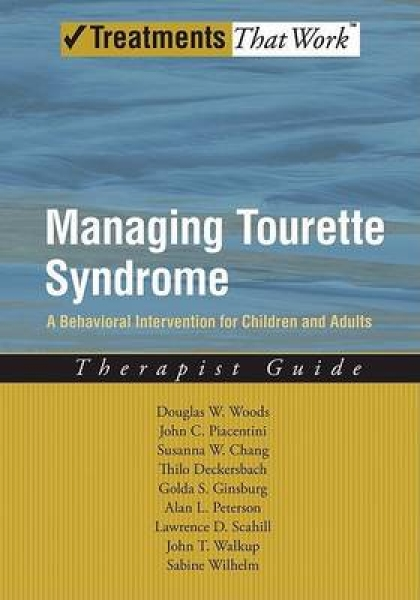Managing Tourette Syndrome: A Behavioral Intervention for Children and Adults...