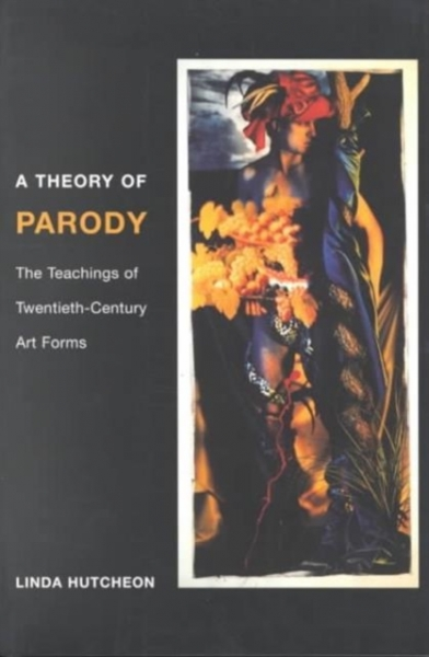 A Theory of Parody Linda Hutcheon Paperback New Book Free UK Delivery