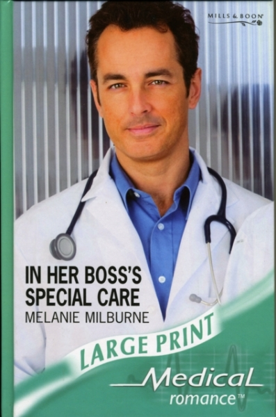 In Her Bosss Special Care Melanie Milburne Hardback New Book Free UK Delivery