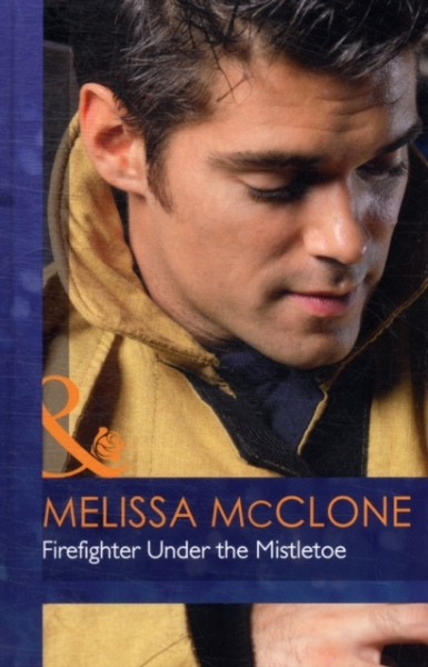 Firefighter Under the Mistletoe Melissa McClone Hardback New Book Free UK Delive