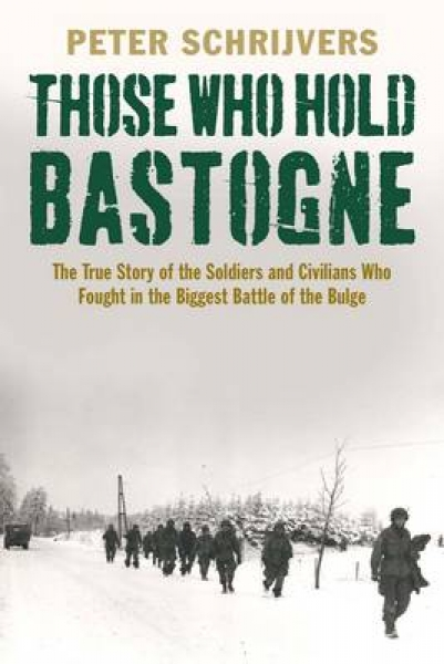 Those Who Hold Bastogne 9780300216141 Peter Schrijvers Paperback New Book Free U