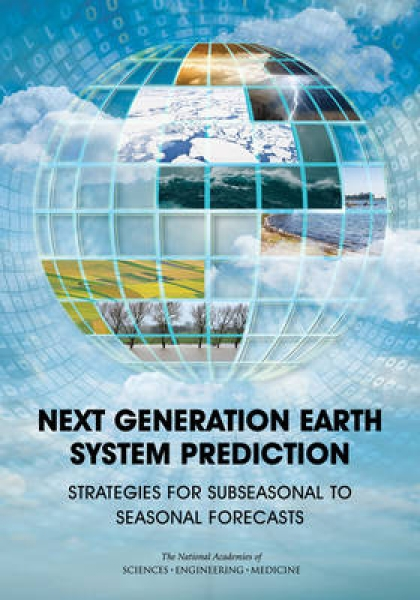 Next Generation Earth System Prediction Committee On Developing A U.S. Research