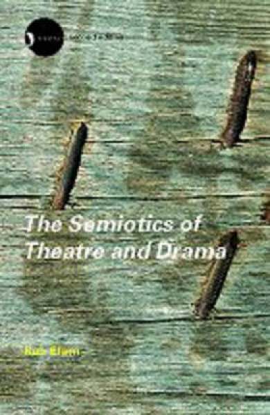 The Semiotics of Theatre and Drama Keir Elam Paperback New Book Free UK Delivery