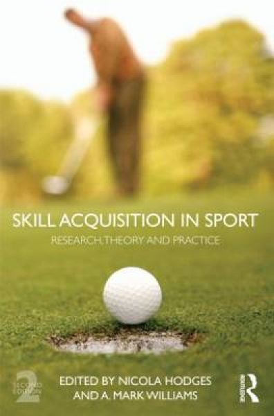 Skill Acquisition in Sport Nicola J. Hodges Mark A. Williams Paperback New Book