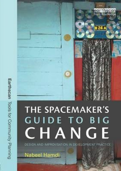 The Spacemakers Guide to Big Change Nabeel Hamdi Paperback New Book Free UK Deli