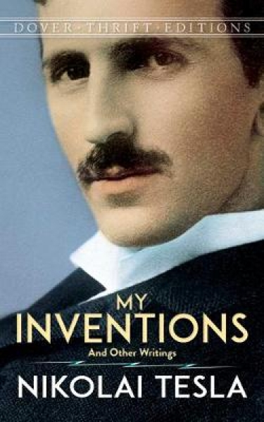 My Inventions: and Other Writings by Nikola Tesla (Paperback, 2016)