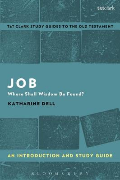 Job 9780567670939 Katharine J. Dell Paperback New Book Free UK Delivery