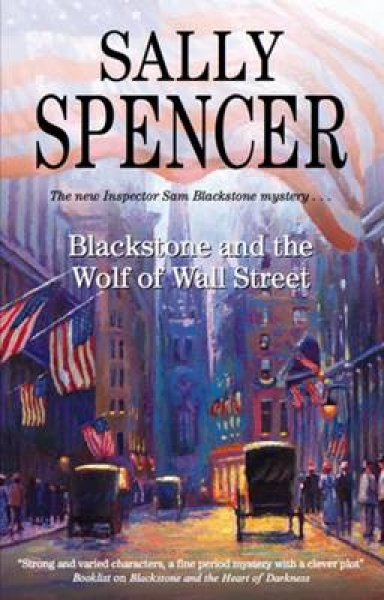 Blackstone and the Wolf of Wall Street Sally Spencer Hardback New Book Free UK D