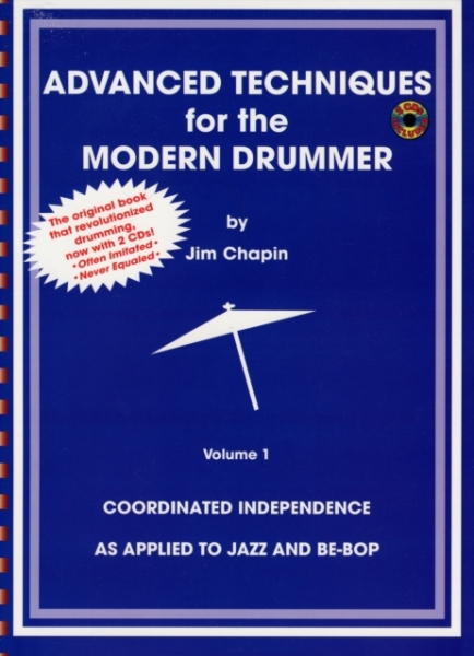 Advanced Techniques for the Modern Drummer - Jim Chapin Jim Chapin Paperback New