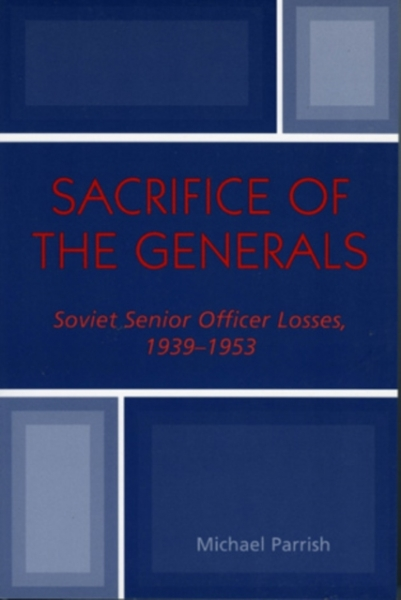 Sacrifice of the Generals Michael Parrish John Erickson Paperback NEW Book - <span itemprop=availableAtOrFrom>London, UK, United Kingdom</span> - Must be in resaleable condition for return. Most purchases from business sellers are protected by the Consumer Contract Regulations 2013 which give you the right to cancel the purchase - London, UK, United Kingdom