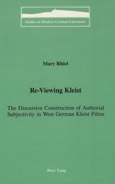 Re-Viewing Kleist Richard Young Click to search New Book Free UK Delivery