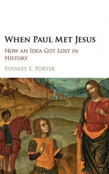 When Paul Met Jesus Stanley E. Porter Hardback New Book Free UK Delivery
