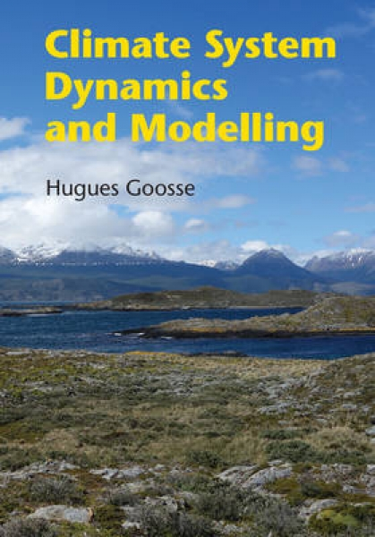 Climate System Dynamics and Modelling Hugues Goosse Paperback New Book Free UK D