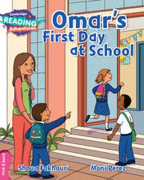 Omars First Day at School Pink B Band Shoua Fakhouri Moni Perez Paperback New Bo