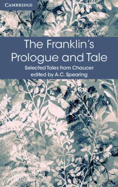 Franklins Prologue and Tale 9781316615577 Geoffrey Chaucer A. C. Spearing Paperb