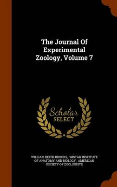 The Journal of Experimental Zoology, Volume 7