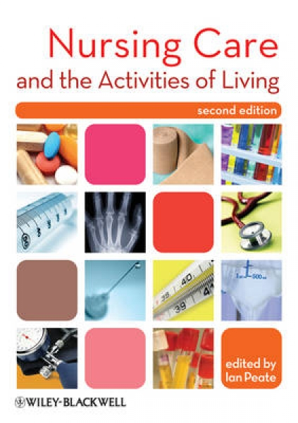 Nursing Care and the Activities of Living Ian Peate Paperback New Book Free UK D