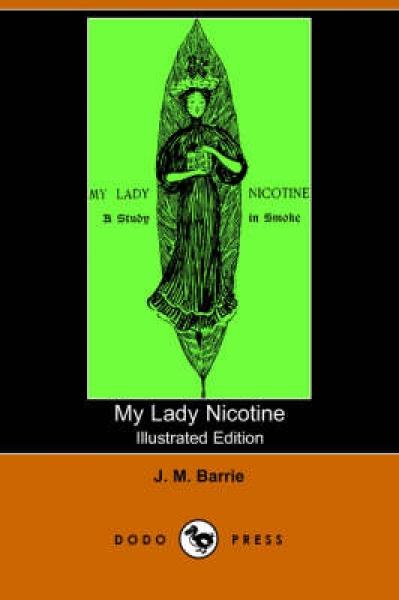 My Lady Nicotine James Matthew Barrie M B Prendergast Paperback softback New Boo
