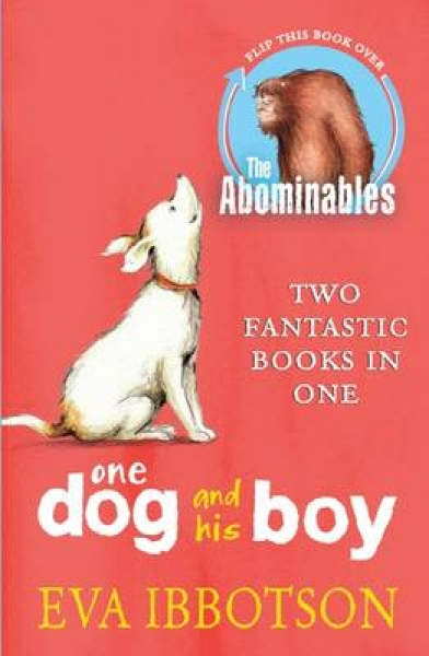 The AbominablesOne Dog and His Boy Bind Up Eva Ibbotson Paperback New Book Free