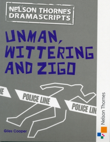 Oxford Playscripts Unman Wittering and Zigo Giles Cooper Paperback New Book Free