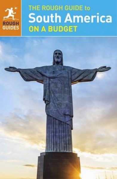 The Rough Guide to South America on a Budget 9781409371885 Rough Guides Paperbac