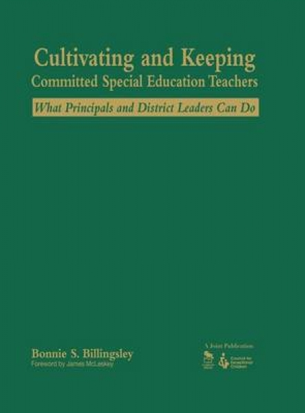 Cultivating and Keeping Committed Special Education Teachers