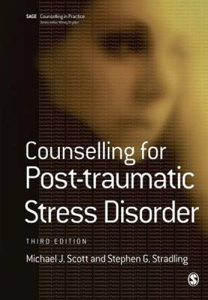 Counselling for Post-Traumatic Stress Disorder Michael J. Scott Stephen G. Strad