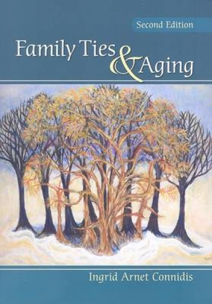 Family Ties and Aging Ingrid Arnet Connidis Paperback New Book Free UK Delivery