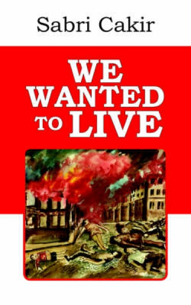 We Wanted to Live Sabri Cakir Paperback New Book Free UK Delivery