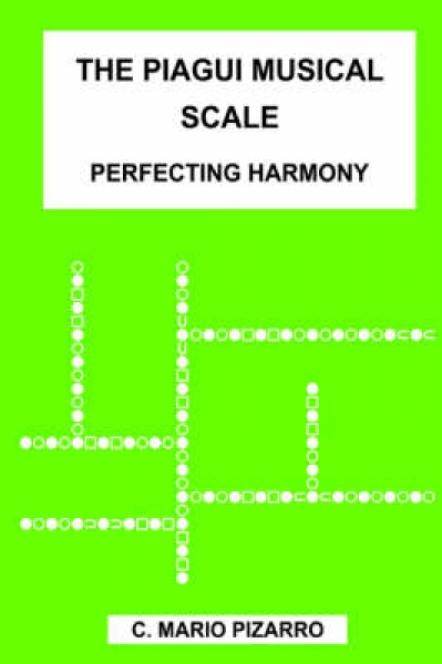 The Piagui Musical Scale C. Mario Pizarro Paperback New Book Free UK Delivery