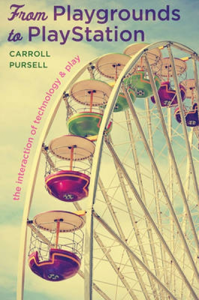 From Playgrounds to Playstation Carroll Pursell Paperback New Book Free UK Deliv