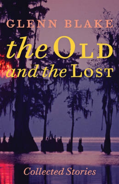 The Old and the Lost Glenn Blake Paperback New Book Free UK Delivery