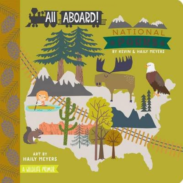 All Aboard National Parks Kevin Meyers Haily Meyers Board book New Book Free UK