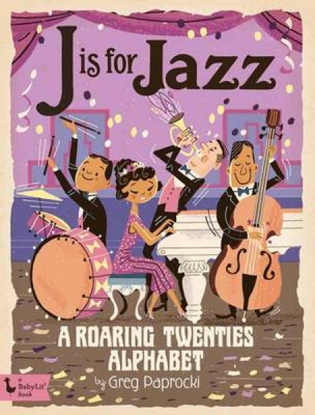 J is for Jazz Greg Paprocki Board book New Book Free UK Delivery
