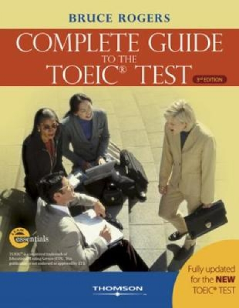 The Complete Guide to the TOEIC Test Bruce Rogers Heinle Paperback New Book Free