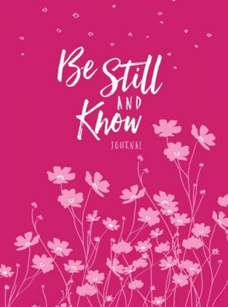 Journal Be Still and Know Dark PinkLight Pink Broadstreet Publishing Belle City