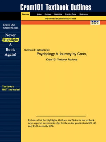 Studyguide for Psychology a Journey by Coon ISBN 9780534632649 2nd Edition Coon